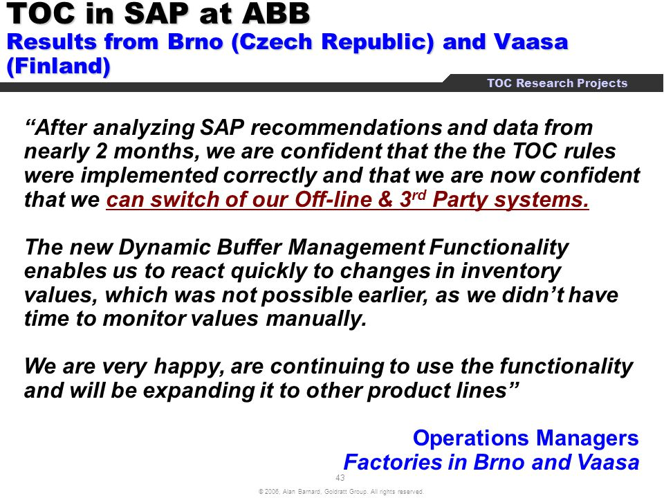TOC in SAP at ABB Results from Brno (Czech Republic) and Vaasa (Finland)