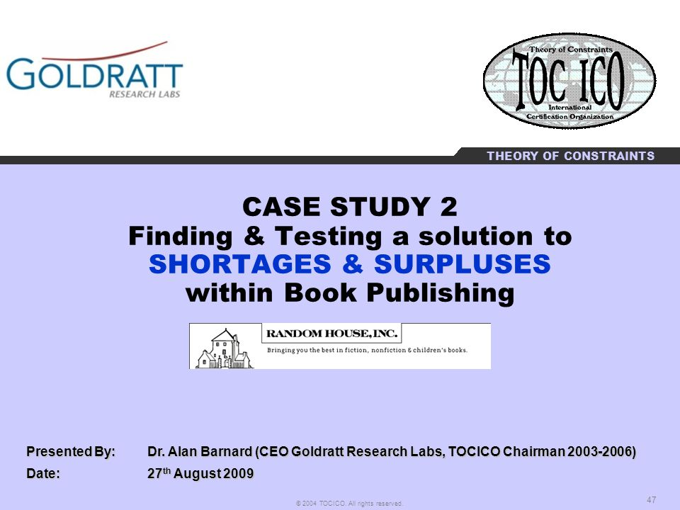 CASE STUDY 2 Finding & Testing a solution to SHORTAGES & SURPLUSES within Book Publishing