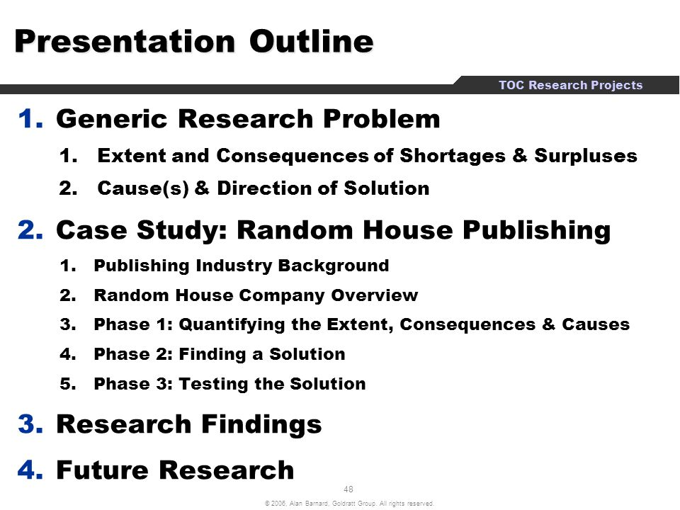 Presentation Outline Generic Research Problem