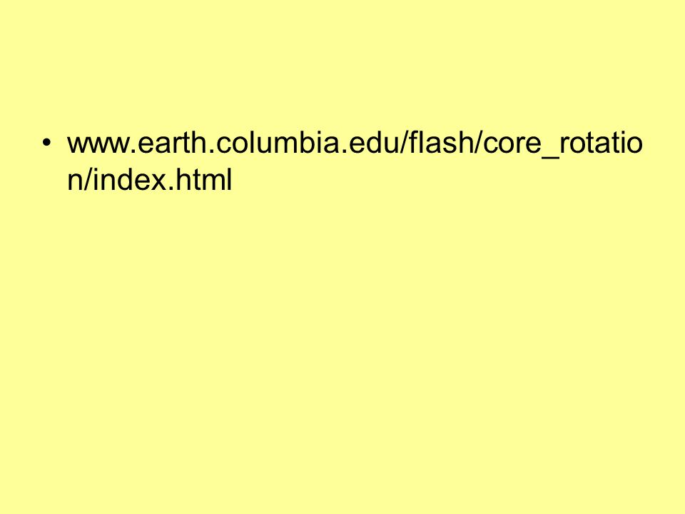 www.earth.columbia.edu/flash/core_rotation/index.html