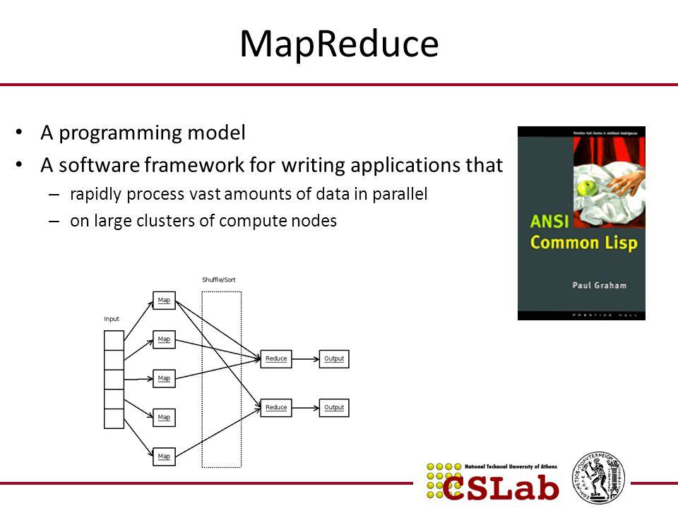 MapReduce A programming model