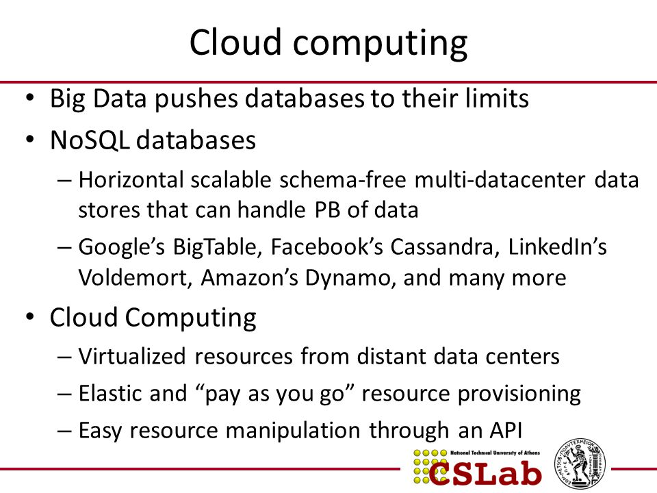 Cloud computing Big Data pushes databases to their limits
