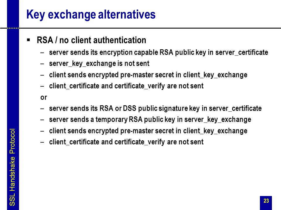 Key exchange alternatives