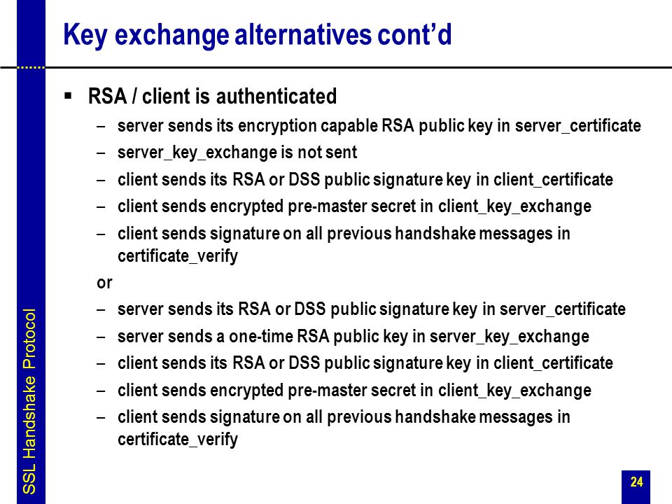 Key exchange alternatives cont'd