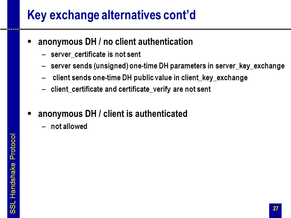 Key exchange alternatives cont'd
