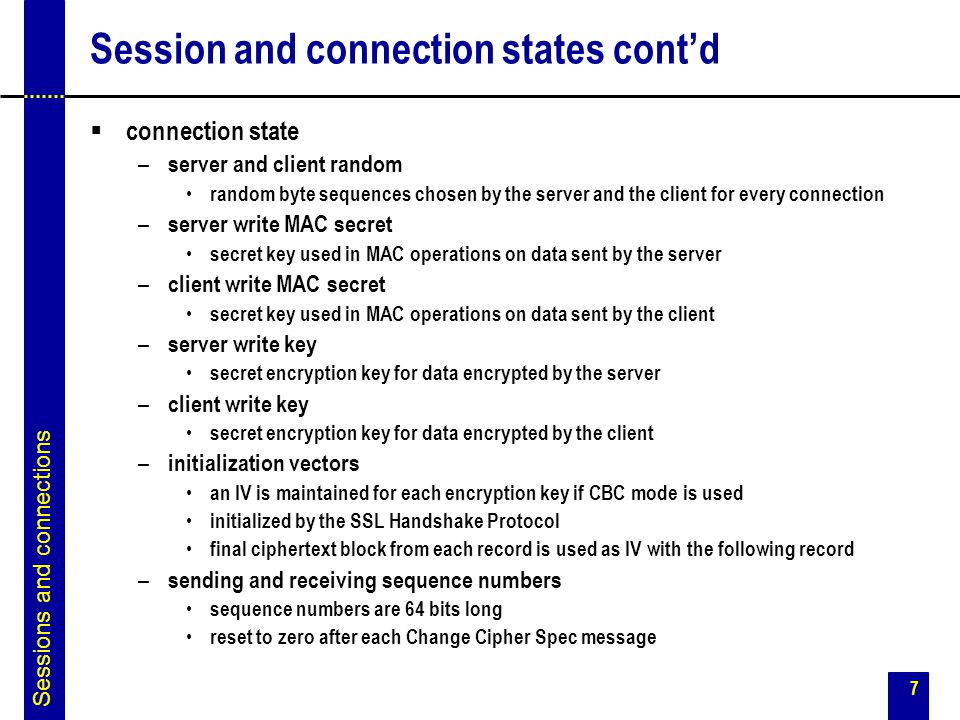 Session and connection states cont'd