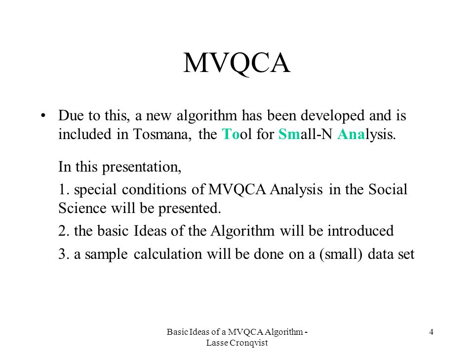 Basic Ideas of a MVQCA Algorithm - Lasse Cronqvist