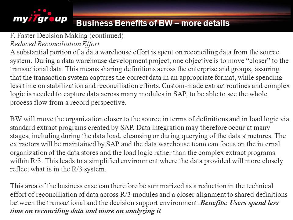 Business Benefits of BW – more details