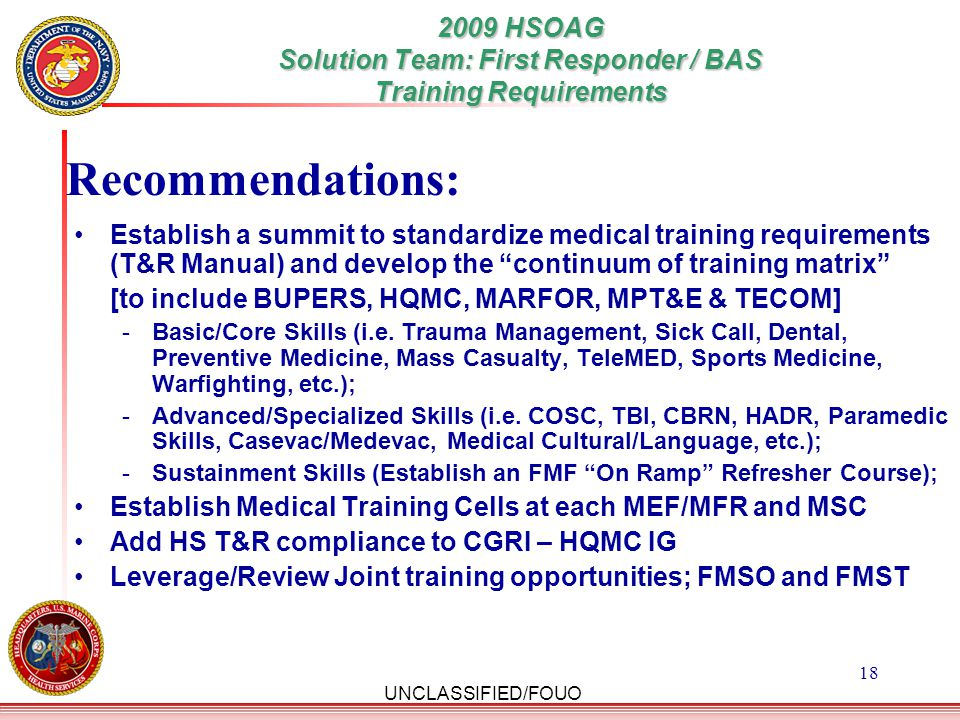 2009 HSOAG Solution Team: First Responder / BAS Training Requirements