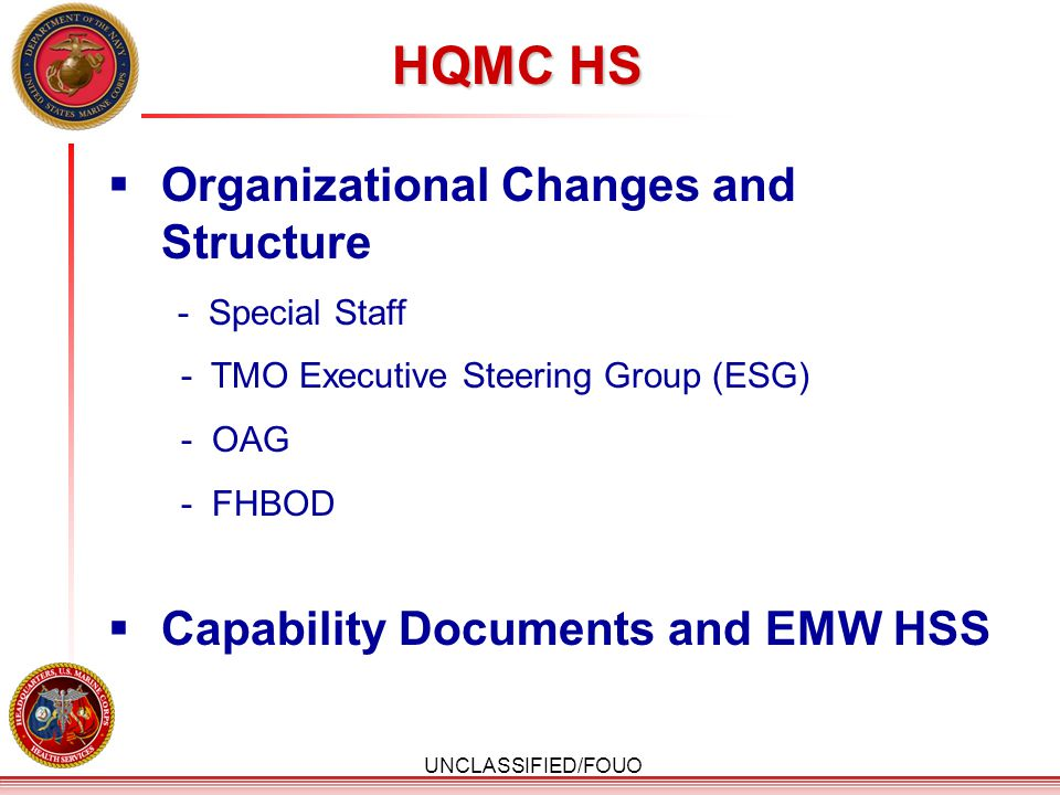 HQMC HS Organizational Changes and Structure