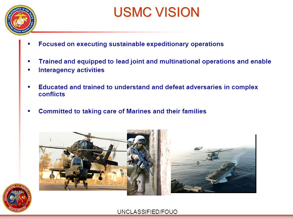 USMC VISION Focused on executing sustainable expeditionary operations