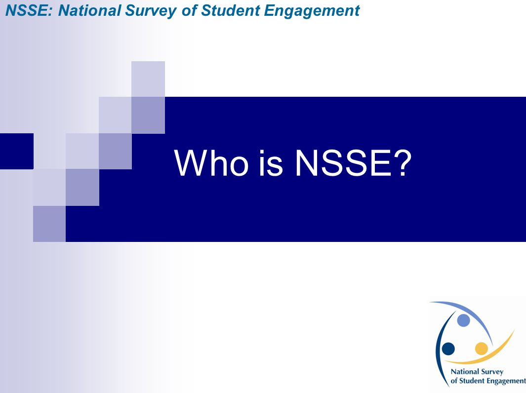 NSSE: National Survey of Student Engagement