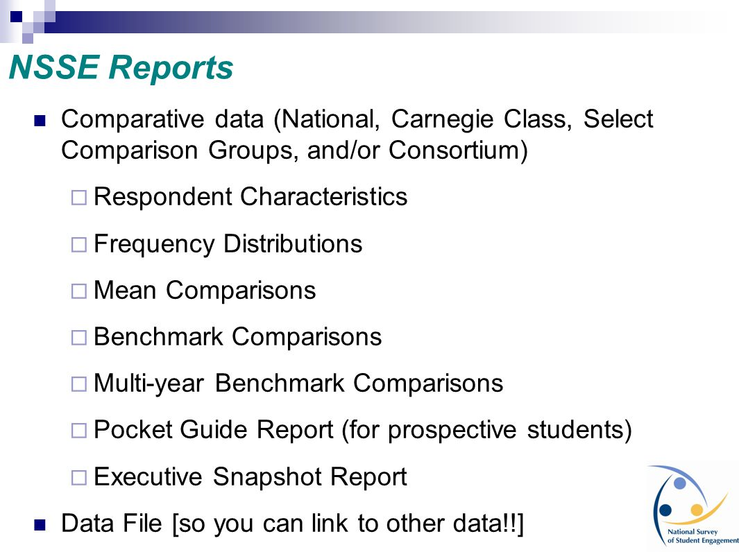 NSSE Reports Comparative data (National, Carnegie Class, Select Comparison Groups, and/or Consortium)