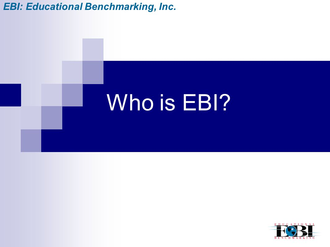 EBI: Educational Benchmarking, Inc.