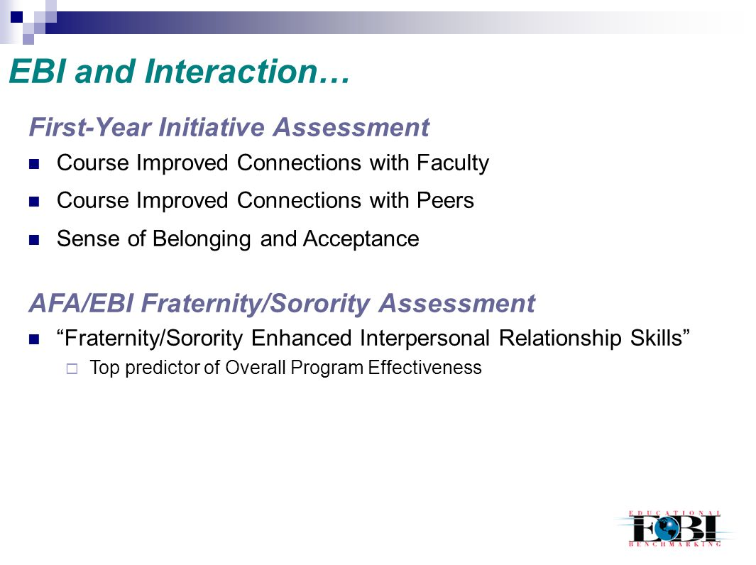 EBI and Interaction… First-Year Initiative Assessment
