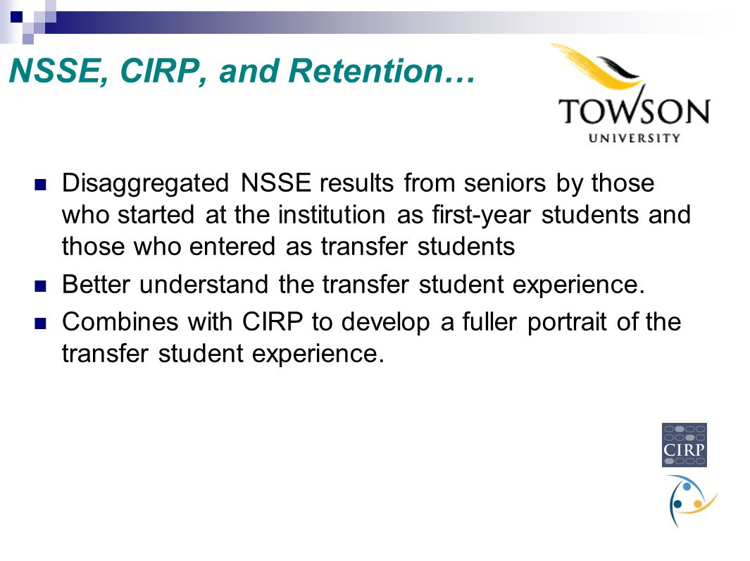 NSSE, CIRP, and Retention…