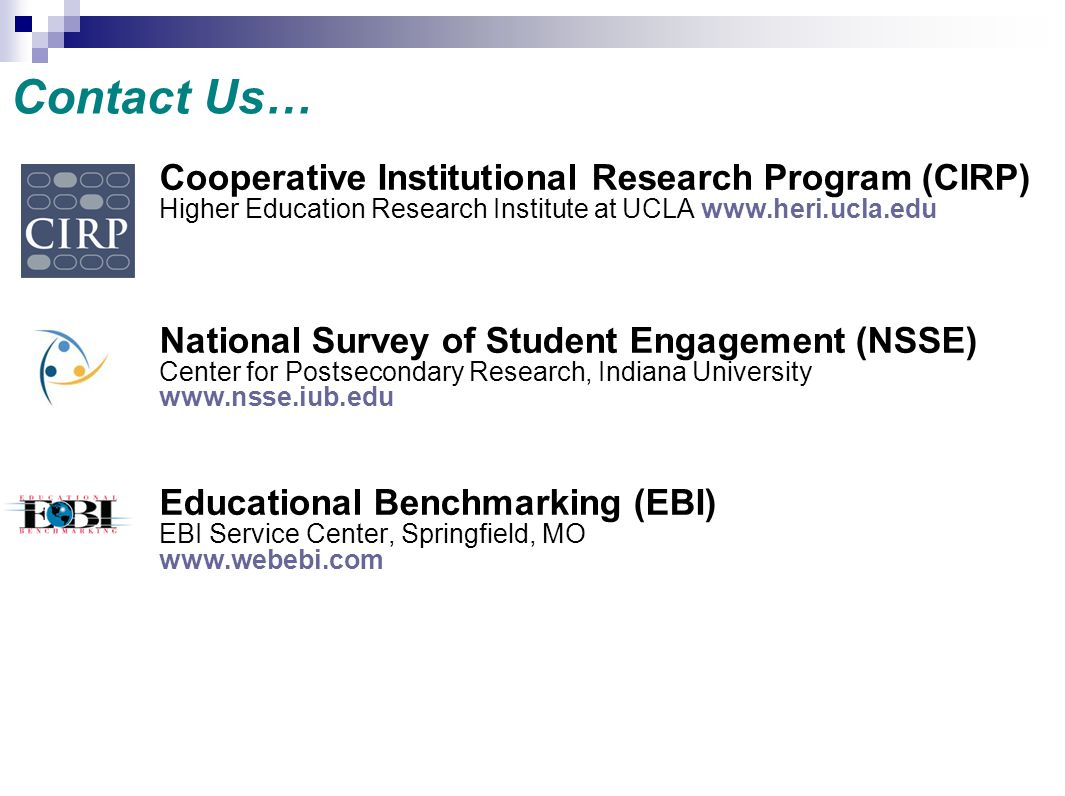 Contact Us… Cooperative Institutional Research Program (CIRP)