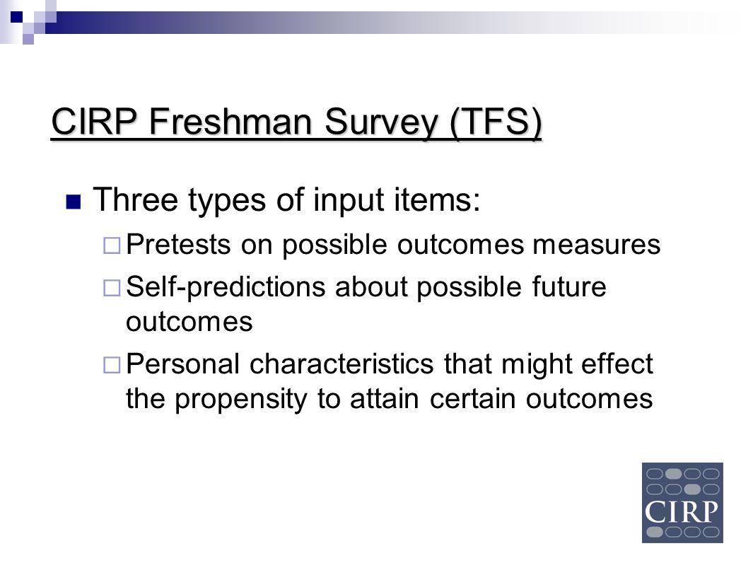 CIRP Freshman Survey (TFS)