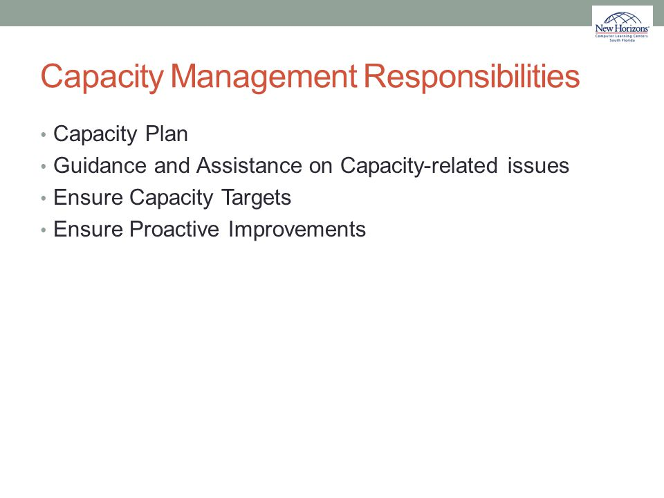 Capacity Management Responsibilities