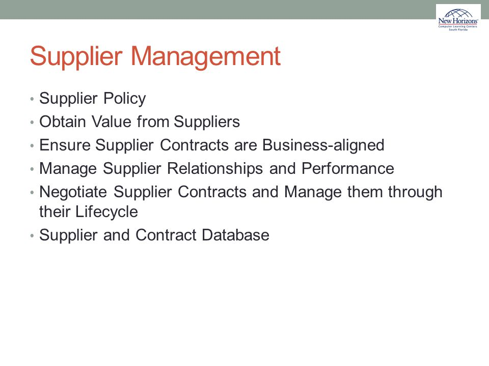 Supplier Management Supplier Policy Obtain Value from Suppliers