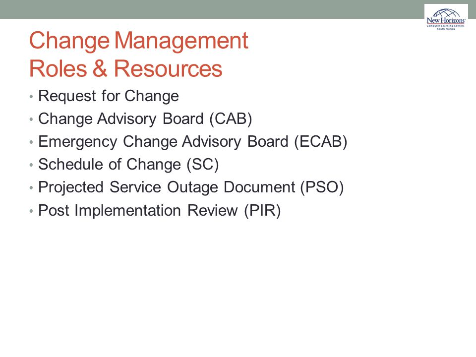 Change Management Roles & Resources
