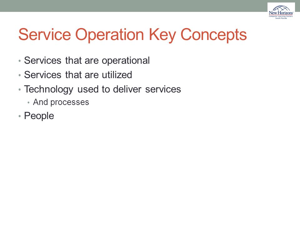 Service Operation Key Concepts