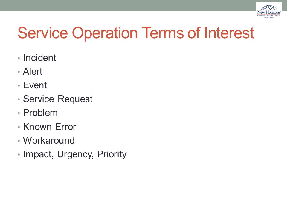 Service Operation Terms of Interest