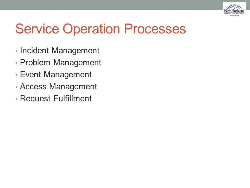 Service Operation Processes