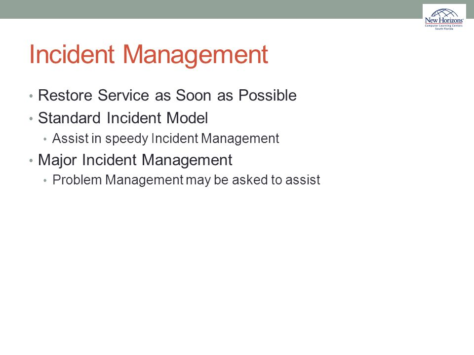 Incident Management Restore Service as Soon as Possible