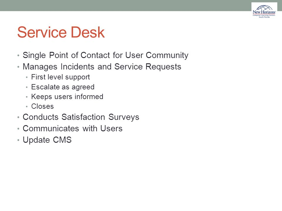 Service Desk Single Point of Contact for User Community