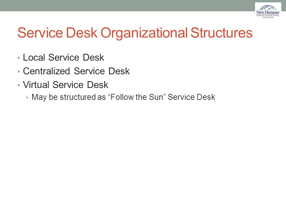 Service Desk Organizational Structures