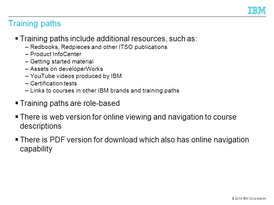 Training paths Training paths include additional resources, such as: