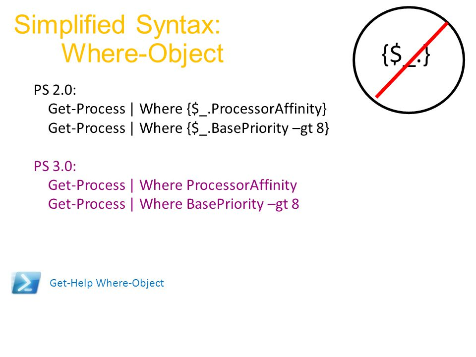 Simplified Syntax: Where-Object