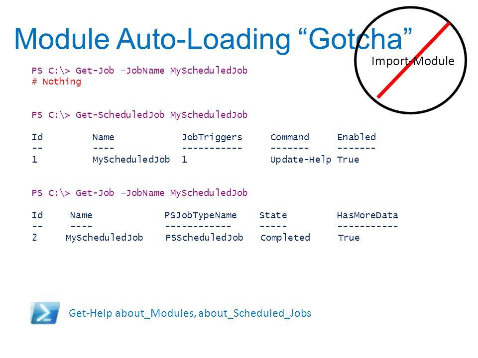Module Auto-Loading Gotcha