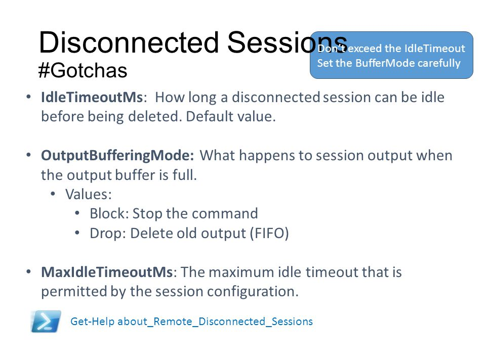Disconnected Sessions #Gotchas