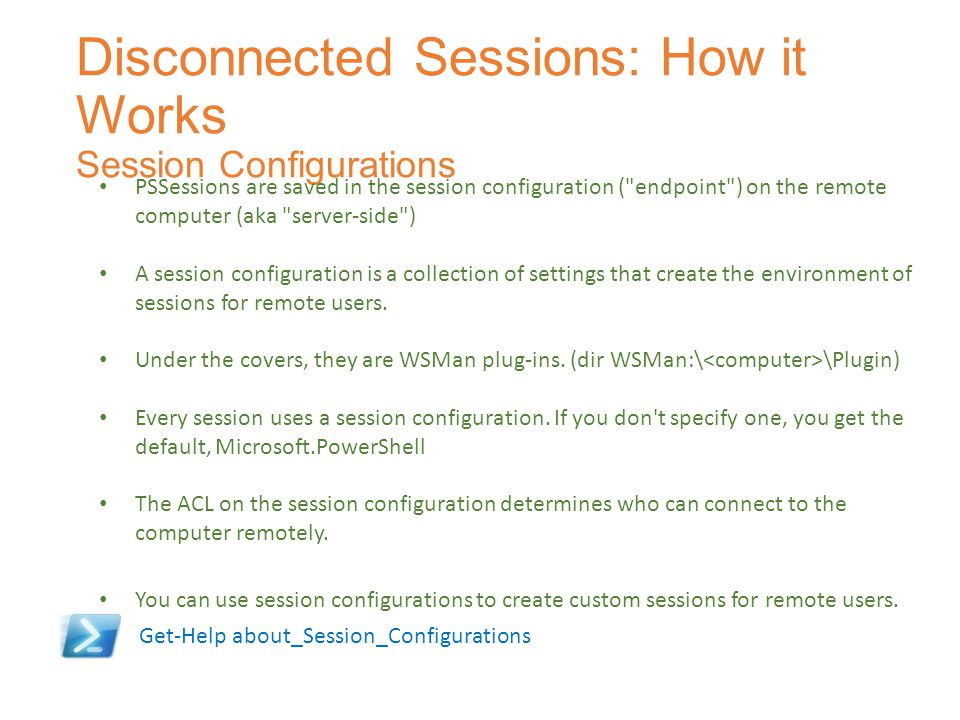 Disconnected Sessions: How it Works Session Configurations