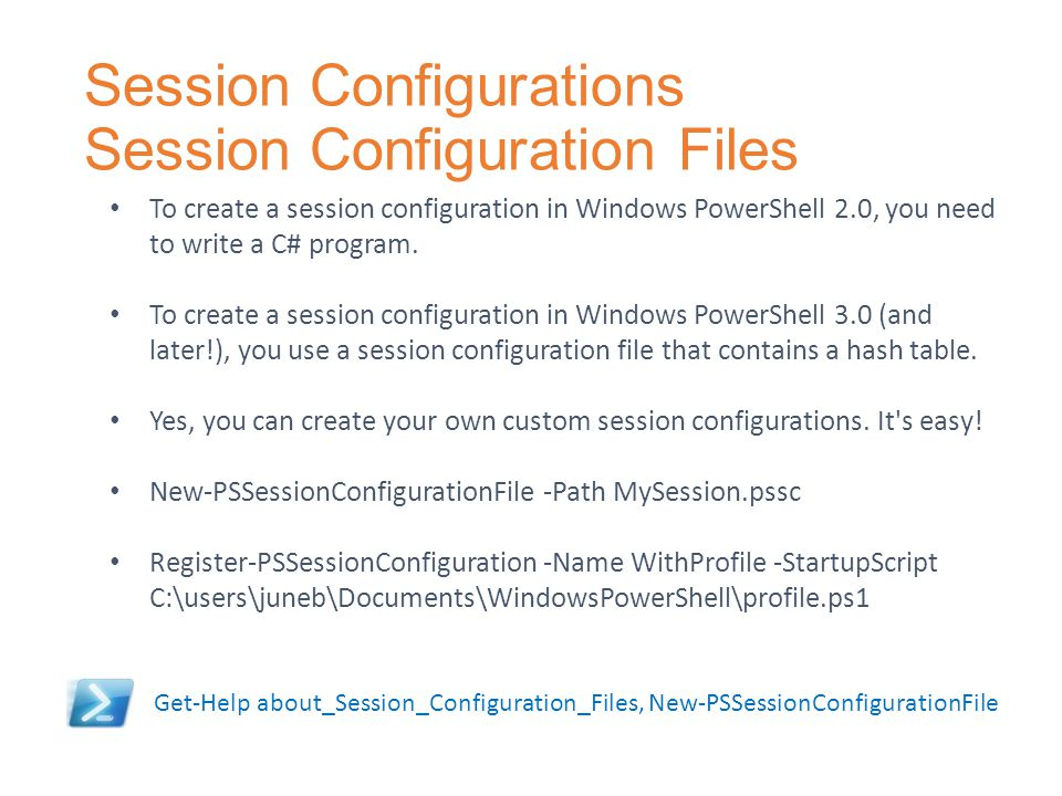 Session Configurations Session Configuration Files