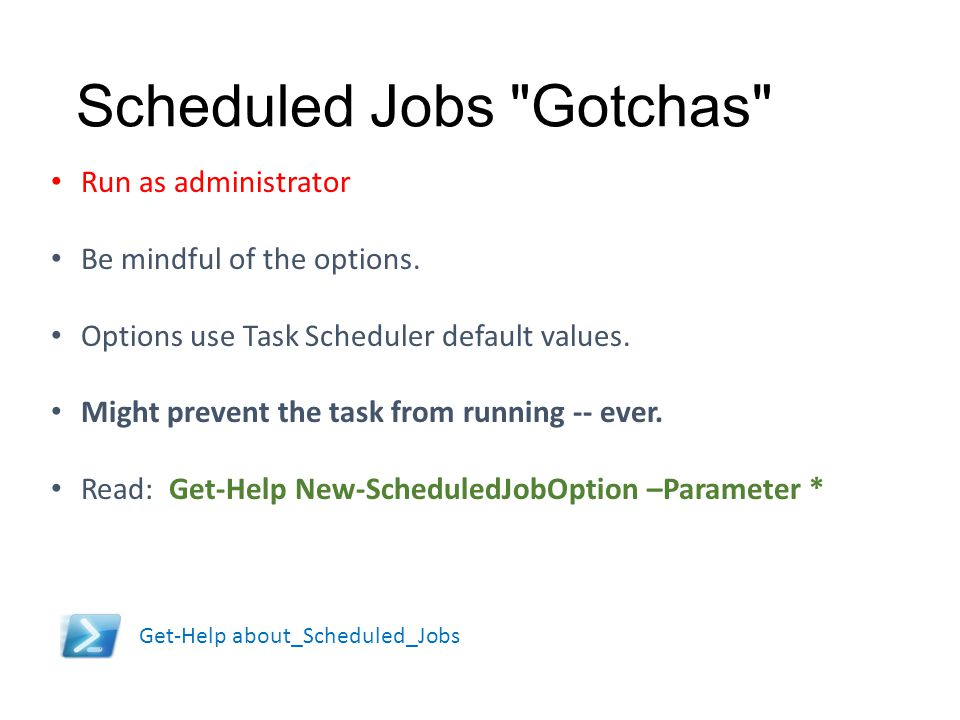 Scheduled Jobs Gotchas