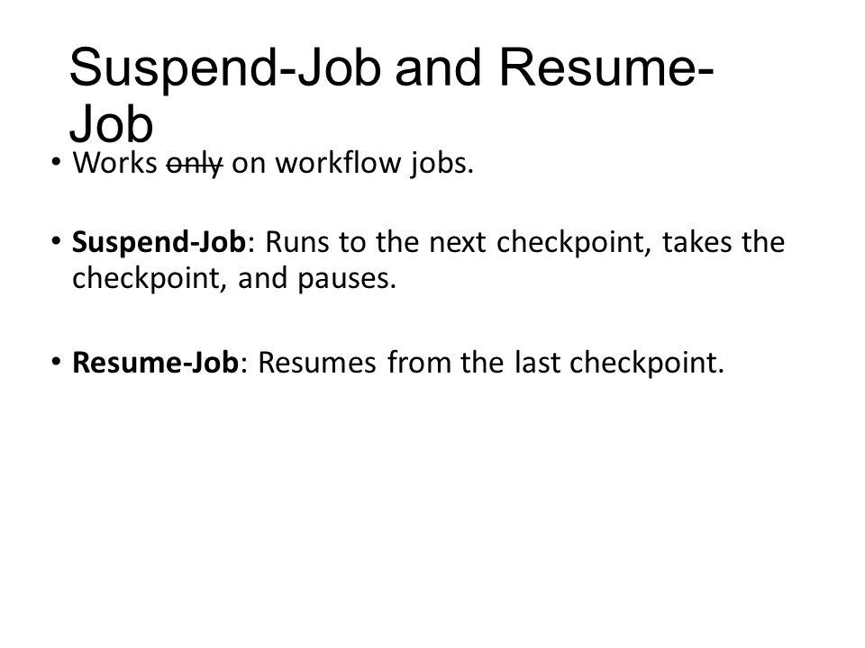 Suspend-Job and Resume-Job