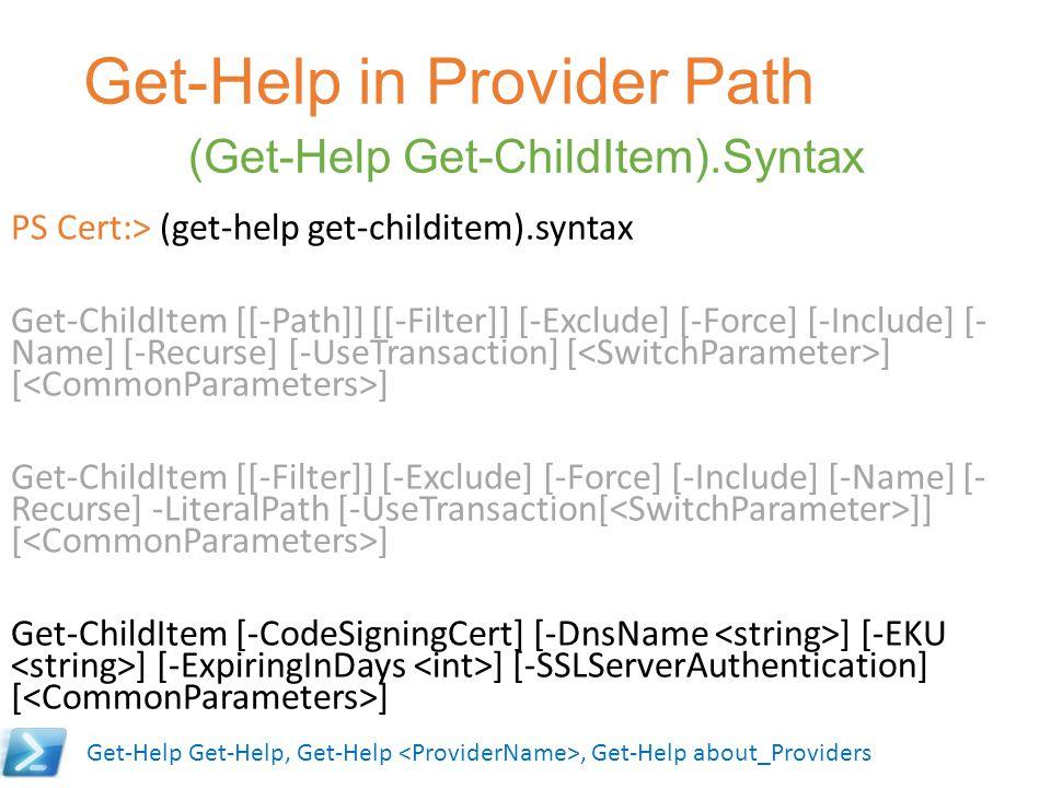 Get-Help in Provider Path (Get-Help Get-ChildItem).Syntax