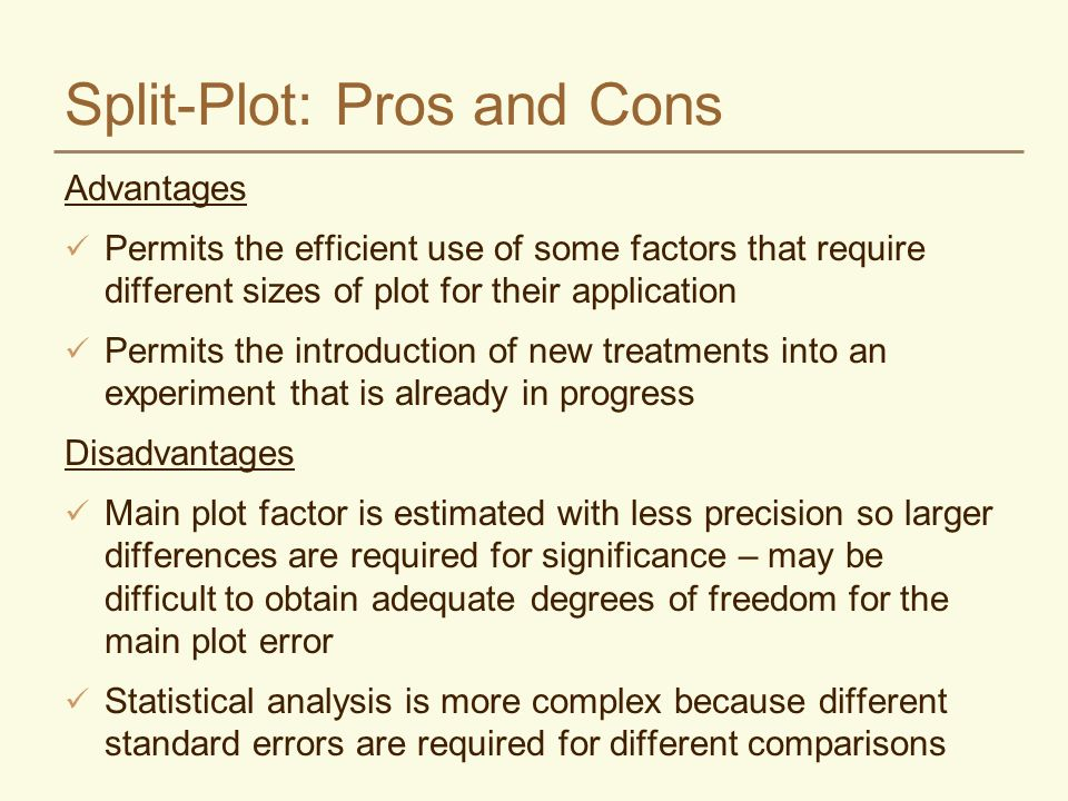 Split-Plot: Pros and Cons