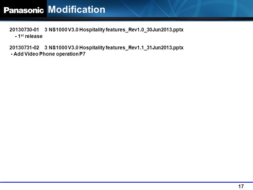 Modification 20130730-01 3 NS1000 V3.0 Hospitality features_Rev1.0_30Jun2013.pptx. - 1st release.