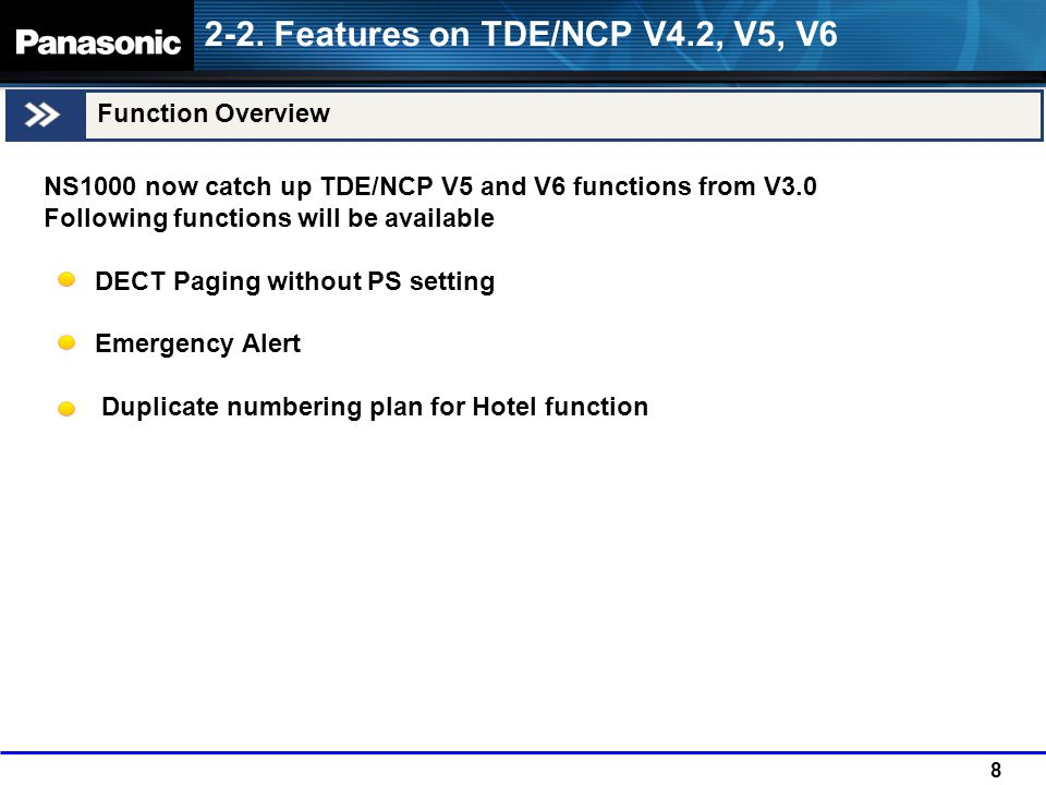 2-2. Features on TDE/NCP V4.2, V5, V6