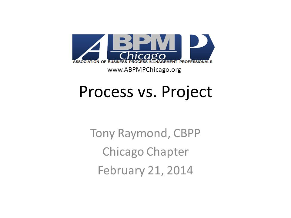 Tony Raymond, CBPP Chicago Chapter February 21, 2014