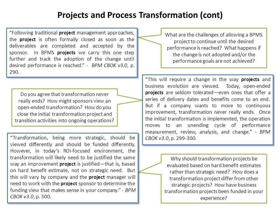 Projects and Process Transformation (cont)