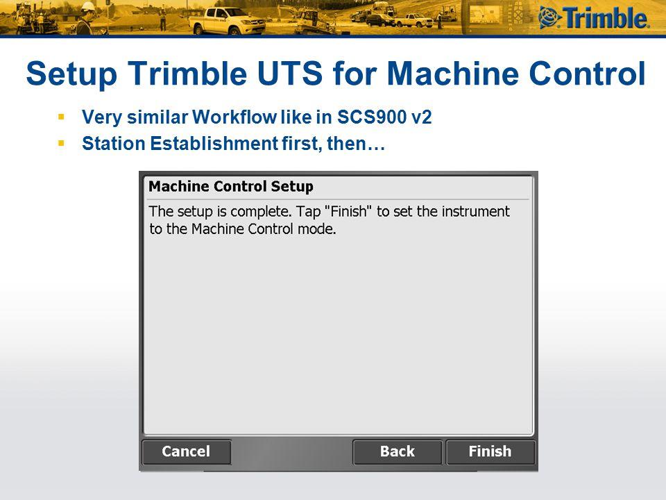 Setup Trimble UTS for Machine Control