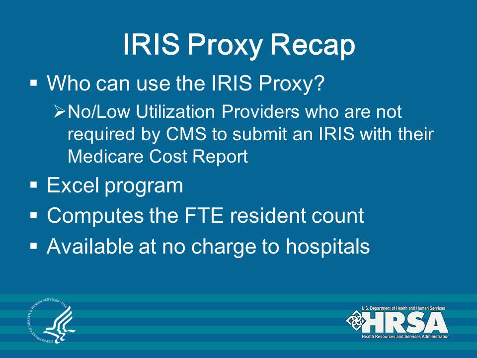 IRIS Proxy Recap Who can use the IRIS Proxy Excel program