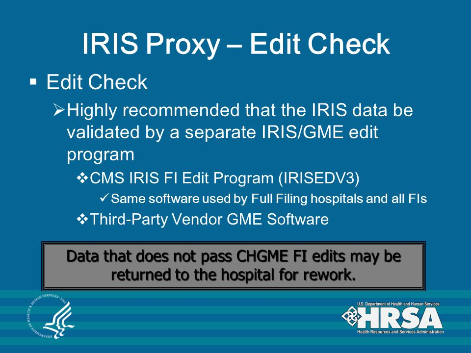 IRIS Proxy – Edit Check Edit Check