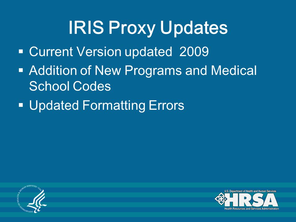 IRIS Proxy Updates Current Version updated 2009
