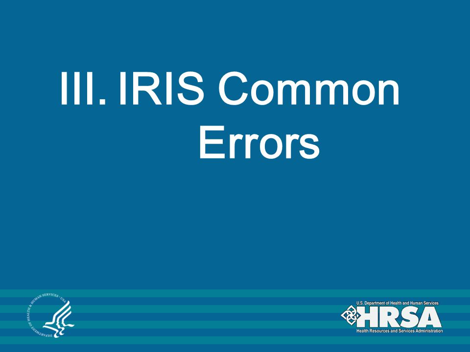 IRIS Common Errors CHGME Payment Program 2009 Workshop